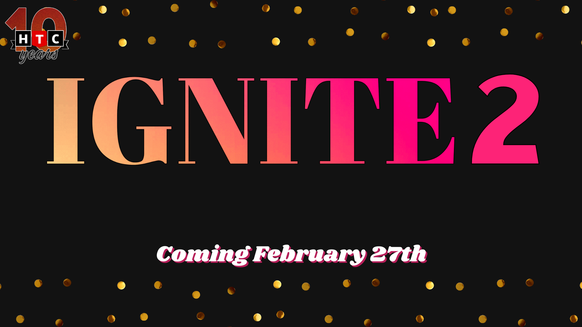 HTC Presents: IGNITE 2