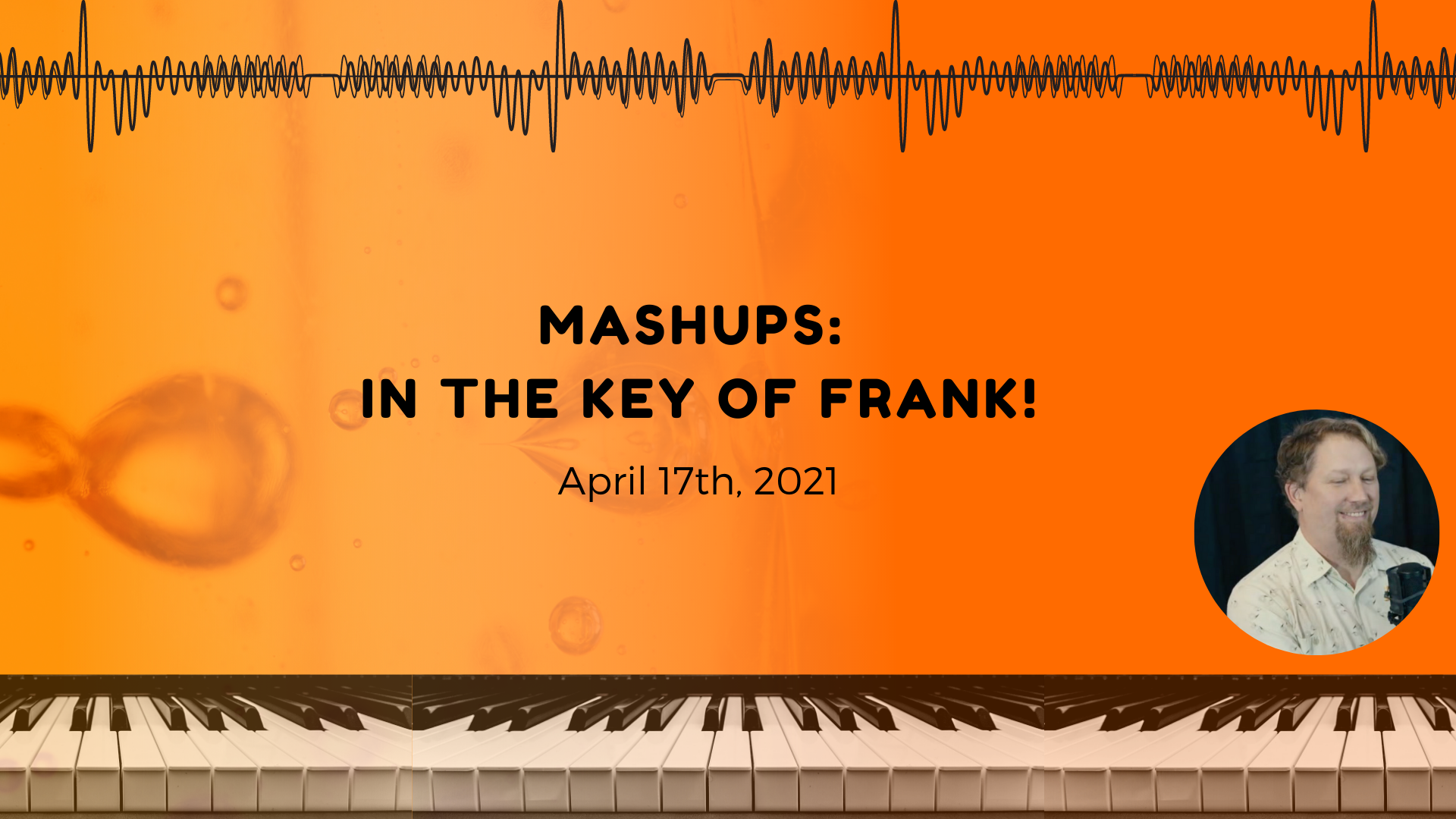 Mashups: In the Key of Frank